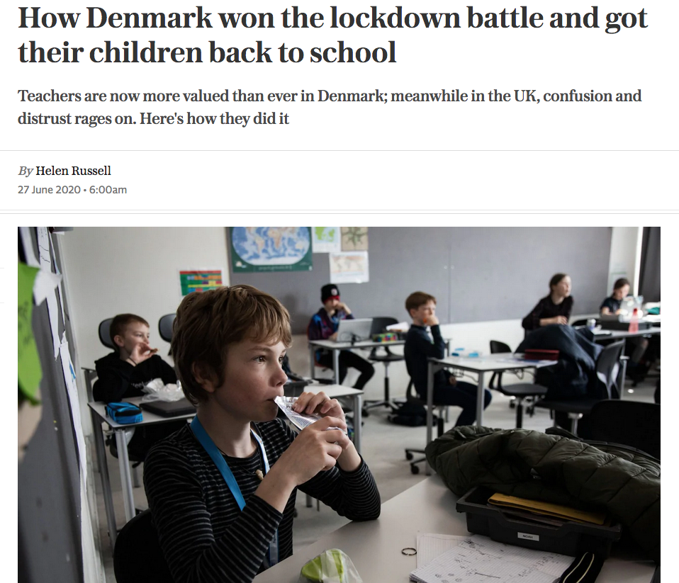 How Denmark won the lockdown battle and got their children back to school by Helen Russell in The Telegraph